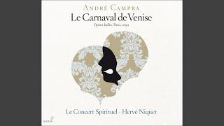 Le carnaval de Venise: Act II Scene 5: Doux charme des ennuis, and des peines pressantes (Leandre)
