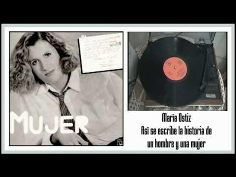 Mar�a Ostiz - As� se escribe la historia de un hombre y una mujer