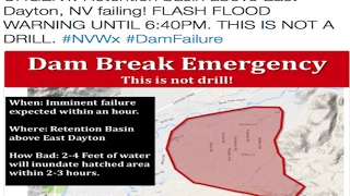 "*Developing* | Dayton Nevada Evacuating | ""Dam Break Emergency!"