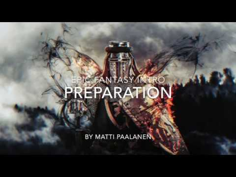 Epic Music Intro - Preparation