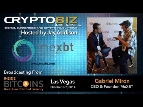 Gabriel Miron CEO & Founder, meXBT/Crypto Exchange of the Americas