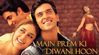 Main Prem Ki Diwani Hoon Full Movie unknown facts and story   Hrithik Roshan and Kareena Kapoor