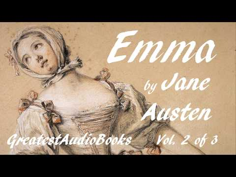 EMMA By Jane Austen - FULL AudioBook Vol. 2 Of 3 | GreatestAudioBooks