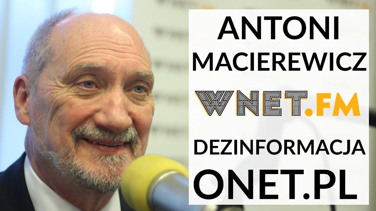 Macierewicz: Onet.pl miało na celu wsparcie trendu rozbicia sojuszu polsko-amerykańskiego