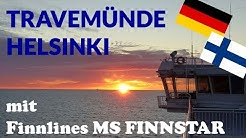 Travemünde - Helsinki mit FINNLINES   Tripreport Fährfahrt