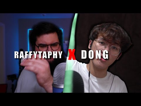 DONG X RAFFYTAPHY (The ASMR LEGENDARY Collab)