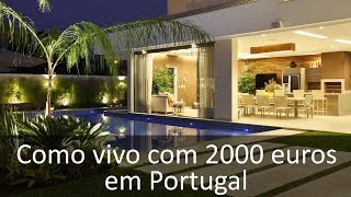 Vida de luxo em Portugal com 2000 euros?