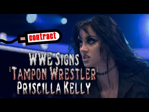 """WWE Signs """"Tampon Wrestler"""" PRISCILLA KELLY to a Contract"""