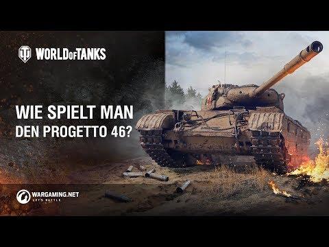 Wie spielt man den Progetto 46? World of Tanks Deutsch