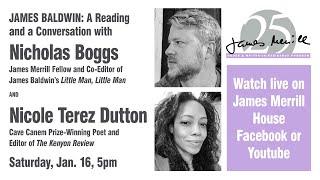 James Baldwin: A Reading and a Conversation with Nicholas Boggs & Nicole Terez Dutton