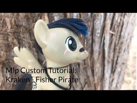 Mlp Custom Tutorial: Kraken - Pirate Fisher
