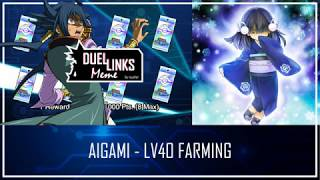 AIGAMI -  Level 40, Mayakashi Farming [Yu-Gi-Oh! Duel Links]