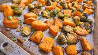 Oven Roasted Sweet Potatoes & Brussels Sprouts | Healthy Side Dish | Episode 115