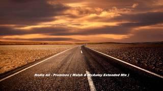 Nadia Ali - Promises ( Walsh & McAuley Extended Mix )