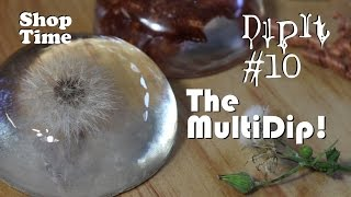 DipIt #10: The MultiDip!