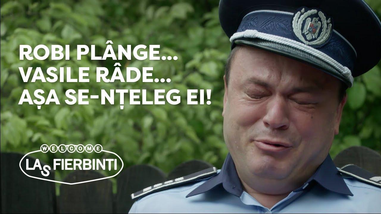 Download Las Fierbinți - Robi plânge... Vasile râde... așa se-nțeleg ei!
