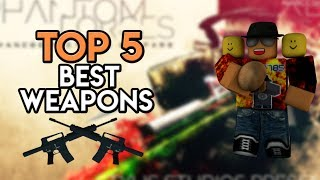[Roblox] Phantom Forces: TOP 5 BEST WEAPONS (MOST OP GUNS TO PLAY WITH)
