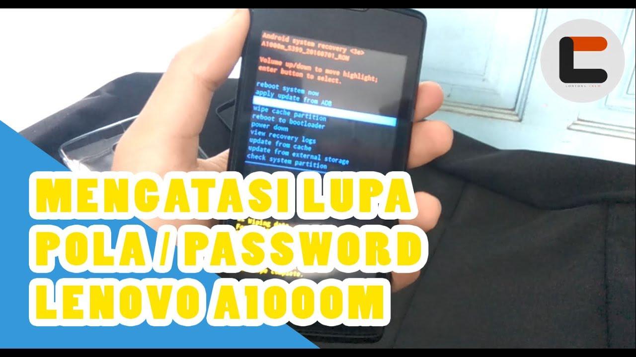 Tutorial Reset Android Yang Lupa Password Atau Pola Dengan Mudah