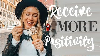 How to Receive MORE POSITIVE Outcomes In Your Life