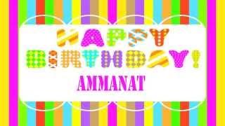 Ammanat Birthday Wishes & Mensajes