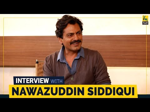Nawazuddin Siddiqui Interview with Anupama Chopra | Thackeray | Film Companion