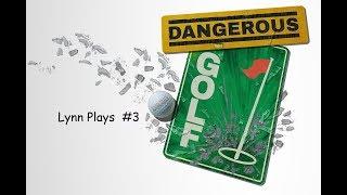 Dangerous Golf (Smashing balls!) #3
