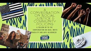 Community Policing and Social Justice