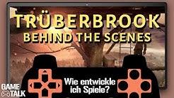 Game Talk #20 | Special: Wie entwickle ich ein Videospiel? mit dem Team von Trüberbrook