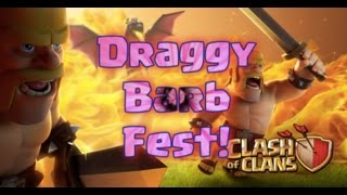 Clash Of Clans | Draggy-Barb-Fest! | Clash of Clans maintenance and golden hour