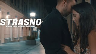 Stefan Lazić & Marina Cvetković - STRASNO (Official Music Video)