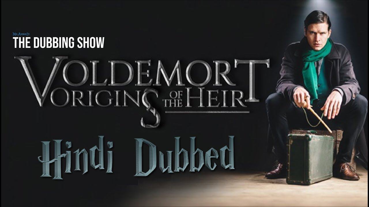 Download Voldemort Origins Of The Heir in HINDI   The Dubbing Show   TDS