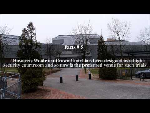 Woolwich Crown Court Top # 8 Facts