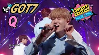 [Comeback Stage] GOT7 - Q, ??? - ? Show Music core 20170325 MP3