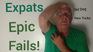 Retired in the Philippines Expat's Epic Fails with Paul in the Philippines Old Dog New Tricks 1/18