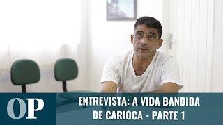 Entrevista com o Carioca: O crime