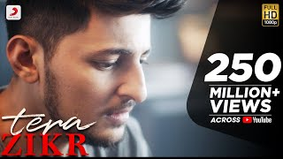 Download Tera Zikr - Darshan Raval | Official  - Latest New Hit Song MP3 song and Music Video