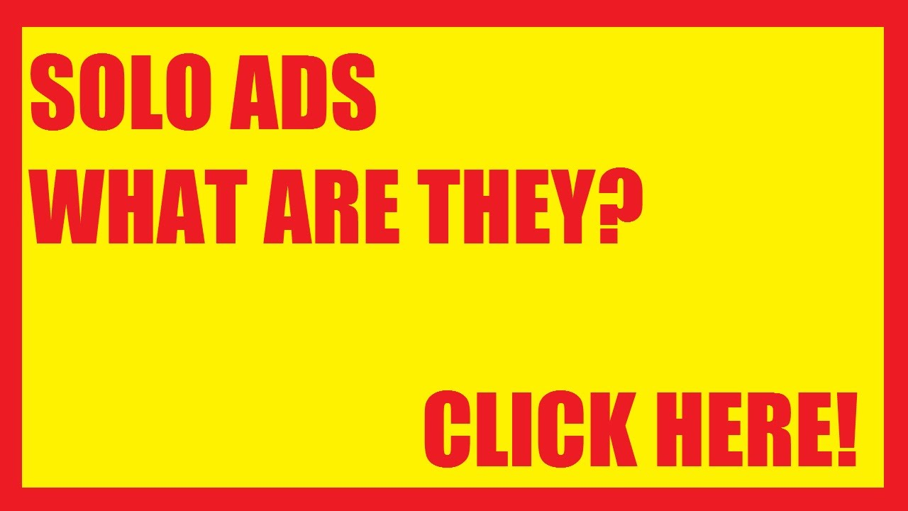 Solo Ads - What Are They?  Tips On How To BUY a Solo Ad