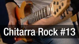 Lezioni di chitarra Rock #13 con Tommy Dell