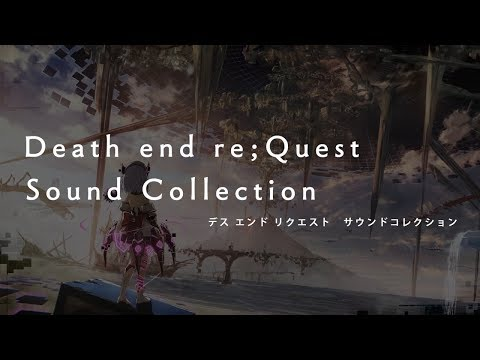 Death end re;Quest:サウンドコレクションムービー