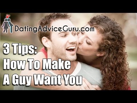 3 Tips How To Make Guy Want You & Love You - Make him fall in love with you... - Duur: 8:21.
