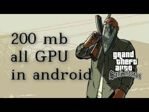 GTA san andreas lite(200 mb) for all GPU in android by The Gaming knock