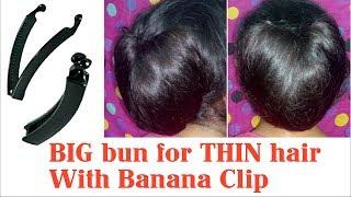 BIG bun for THIN hair with Banana Clip || Bun with Banana Clip for girls | Stylopedia