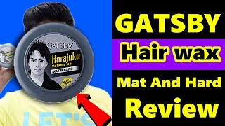 Gatsby Styling Wax Mat and Hard Hair Style Review|| How To Use Gatsby Wax (hindi)