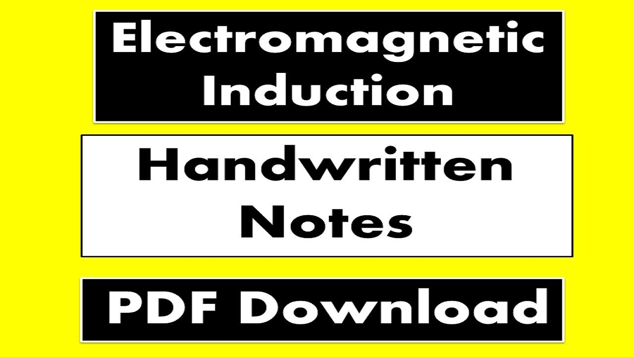 Handwritten Notes of Electromagnetic Induction || Cbse Class 12 || Full  Chapter Pdf