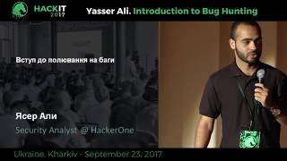 Introduction to Bug Hunting - Yasser Ali, HackIT-2017