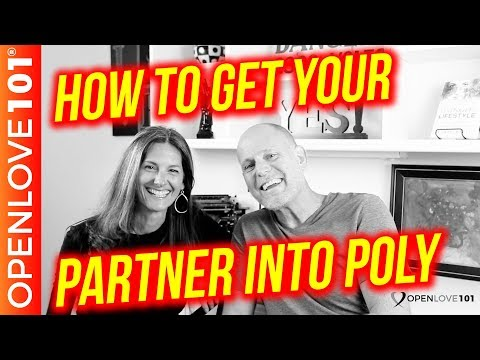 Poly Relationships and How to Get Your Partner Into It