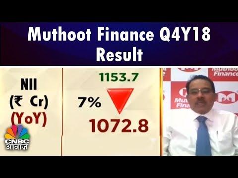 Muthoot Finance Q4Y18 Result   CNBC Awaaz