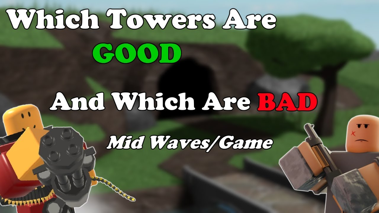 Which Towers Are BEST For MID GAME/WAVES    Tower Defense Simulator