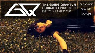 Dirty Dubstep Mix [Ep.1]