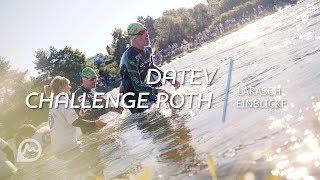 DATEV Challenge Roth 2018 - Der emotionalste Triathlon Deutschlands I Larasch Einblicke